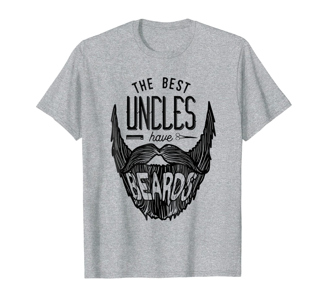 The Best Uncles Have Beards Shirt Funny Uncle Beard Gift Men