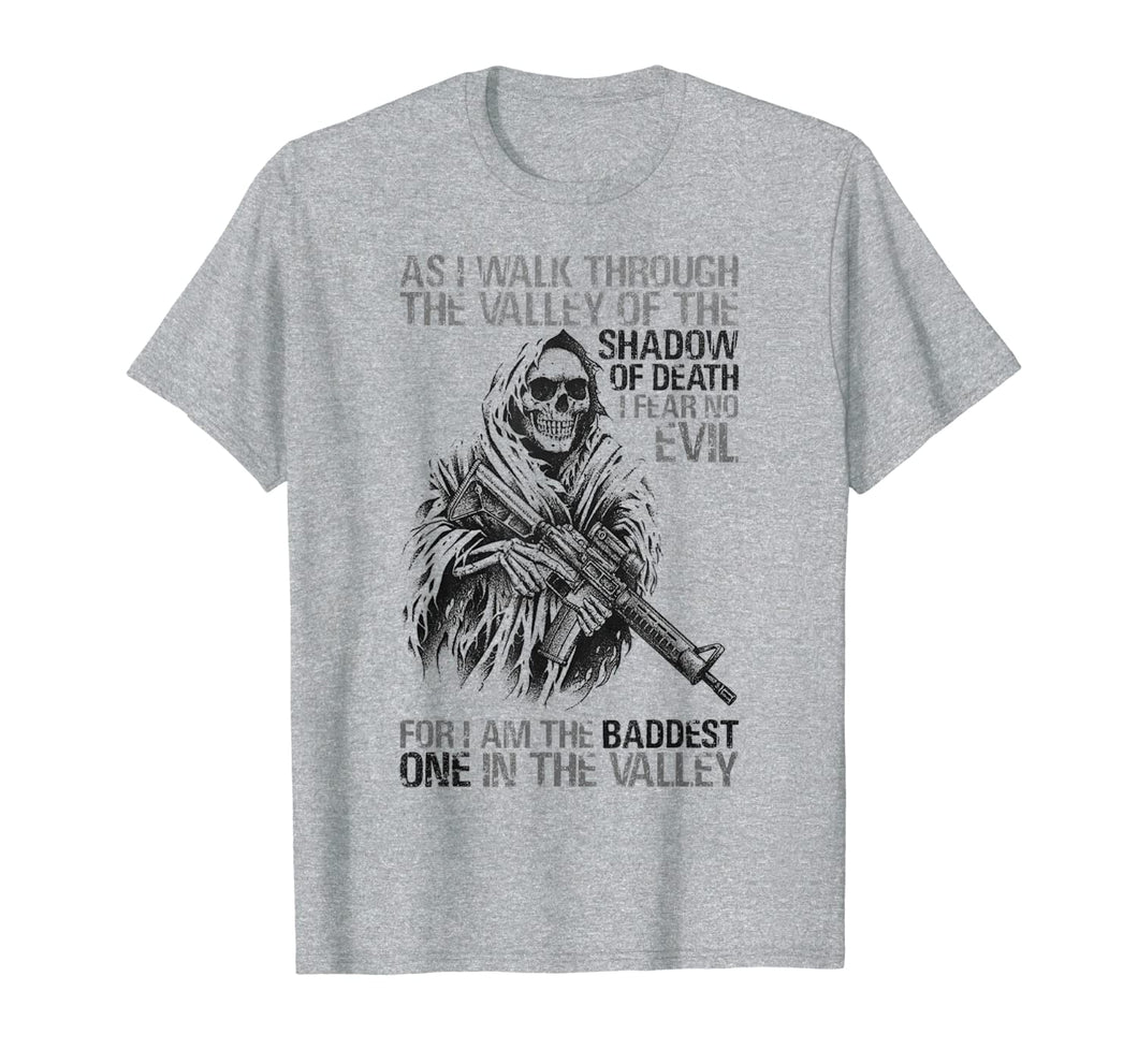 BADDEST IN THE VALLEY Skull Gun Lover Gift T-Shirt