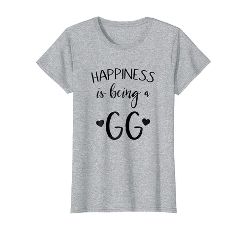 Womens GG tee shirt Happiness is being a GG quote mothers Day shirt