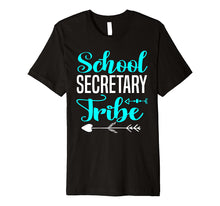 Load image into Gallery viewer, School Secretary Tribe Gift Teacher Back To School T Shirt