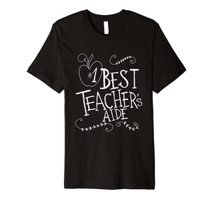 Best Teachers Aide Back to School Gift Tshirt T Shirt