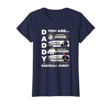 Load image into Gallery viewer, Aaron Judge Yankees - Daddy You Are Baseball Buddy T-Shirt
