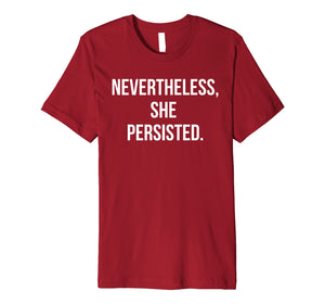 Nevertheless, She Persisted T-Shirt Warren Feminist