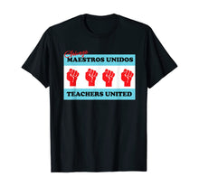 Load image into Gallery viewer, Chicago Maestros Unidos Union Flag Bandera Sindicato T-Shirt