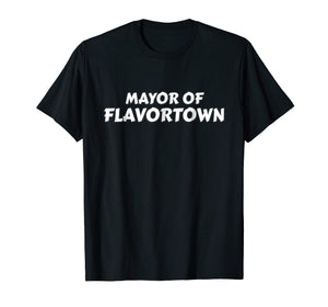 Mayor Of Flavortown American Food Flavor Town T Shirt