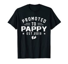 Load image into Gallery viewer, Promoted To Pappy est 2019 T-Shirt Mother's Day Gifts Men
