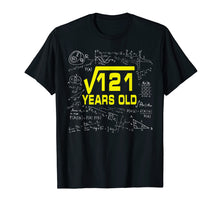 Load image into Gallery viewer, Math Square Root Of 121 11 Year Old 11th Birthday Tshirt