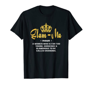 Glamma Called Grandma Funny Grandmother Definition T-shirt