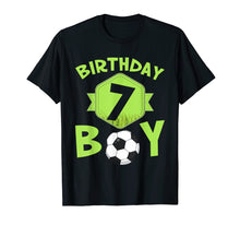 Load image into Gallery viewer, 7th Birthday Soccer T-Shirt For Boys Kids