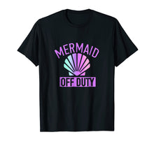 Load image into Gallery viewer, Mermaid Off Duty T-shirt