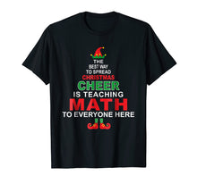 Load image into Gallery viewer, Math Teacher Christmas Shirt - Elf Christmas Cheer