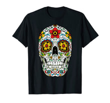 Load image into Gallery viewer, Day Of The Dead Sugar Skull Funny Cinco de Mayo Men Women T-Shirt