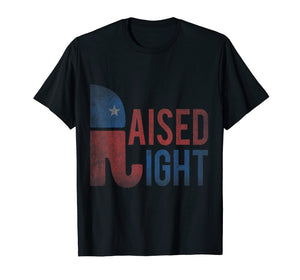 Raised Right Republican T-Shirt