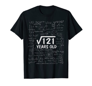 Square Root Of 121 T-shirt 11th Birthday 11 Years Old Gift T