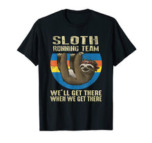 Load image into Gallery viewer, SLOTH - Running Team -we'll get there when we get there