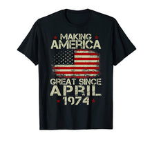 Load image into Gallery viewer, April 1974 45 Years Old 45th Birthday Gift 1974 Yrs Shirt
