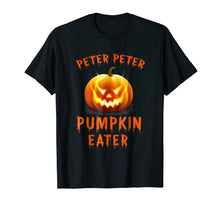 Load image into Gallery viewer, Peter Peter Pumpkin Eater Couples Halloween Costume Shirt