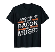 Load image into Gallery viewer, Saxophone T-Shirt - Bacon Of Music - Saxophonist Shirts Gift