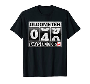Oldometer 40 Shirt 40th Birthday Counting Funny Gift Shirts