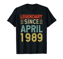 Load image into Gallery viewer, Born in April 1989 30th Birthday Gift 30 Years Old T Shirt