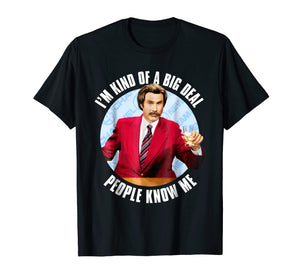 Anchorman Ron Burgundy I'm Kind of a Big Deal T-Shirt