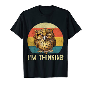 I'm thinking Owl Funny Face Vintage Grumpy Angry Shirt
