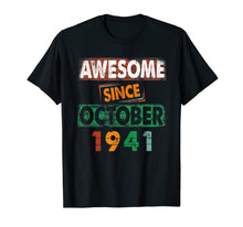 Load image into Gallery viewer, Awesome Since OCTOBER 1941 78Th Birthday Gift Retro T-Shirt