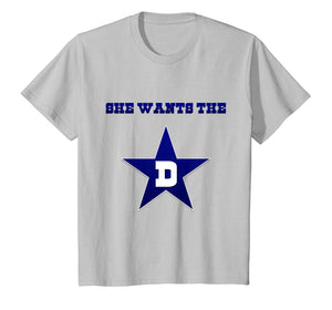 Dallas - She Wants The D Tee