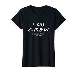 I Do Crew T-shirts, Bachelorette Party T-shirts