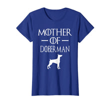 Load image into Gallery viewer, Funny Dog Lover Shirt, Mother Of Doberman T Shirt
