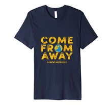 Load image into Gallery viewer, Come From Away T-shirt