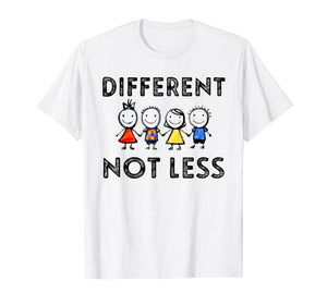 Different Not Less T-Shirt Support Autism Awareness Gifts