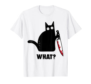 Cat What? Funny Black Cat Shirt, Murderous Cat With Knife T-Shirt