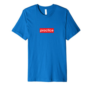Practice Red Box Logo Motivational T-Shirt