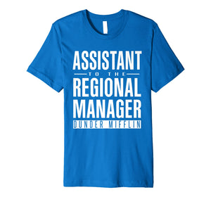 Assistant To The Regional Manager Gift T-Shirt