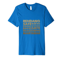 Load image into Gallery viewer, The Best Indonesian Food T-shirt Design