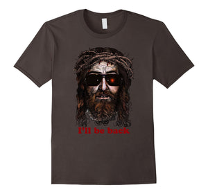 Skynet Jesus In Sunglasses I'll Be Back Tee Shirt