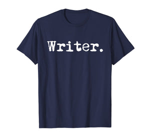 Writer Funny Writing T-Shirt