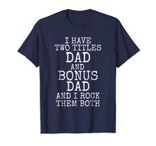 Load image into Gallery viewer, Awesome Stepdad Gift Bonus Dad Shirt for Step Dads Gift Tee