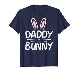 Daddy Bunny T-Shirt Matching Family Easter Shirt Dad Gift