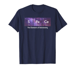 Space The Element of Astronomy Periodic Table T-Shirt