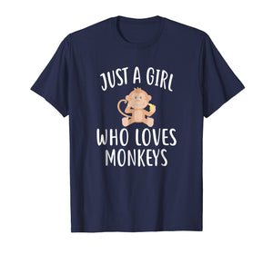 Just A Girl who loves MONKEYS T-Shirt Funny MONKEY Tee