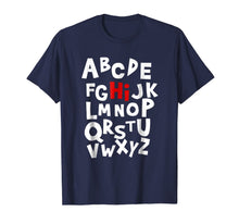 Load image into Gallery viewer, Back to School Hi Alphabet Letters T Shirt for Women Men