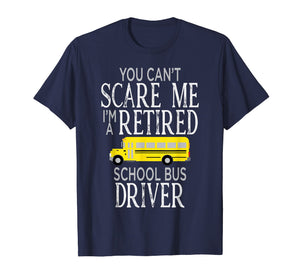 Cant Scare Me Bus Driver T Shirt Funny Appreciation Gift