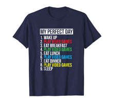 Load image into Gallery viewer, My Perfect Day Video Games T-shirt Funny Cool Gamer Tee Gift