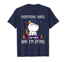 Load image into Gallery viewer, Everything Hurts & I'm Dying Funny Dinasours Workout T Shirt