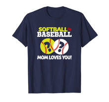 Load image into Gallery viewer, Softball or Baseball Gender Reveal Mom Loves You T-Shirt