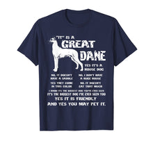 Load image into Gallery viewer, It is a Great Dane Funny Gift Dog Lover Shirt