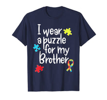 Load image into Gallery viewer, Brother Autism Shirt I Wear Puzzle for My Brother gift