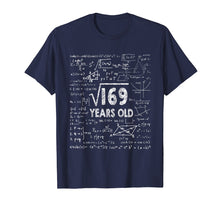 Load image into Gallery viewer, Square Root of 169: 13th Birthday 13 Years Old T-Shirt